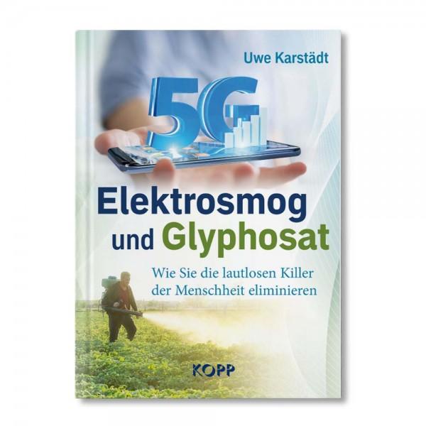 Buch: 5G Elektrosmog und Glyphosat